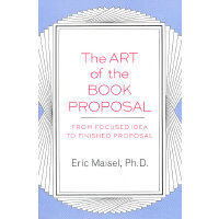 The Art of the Book Proposal(ISBN=9781585423347) 英文原版