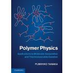 【预订】Polymer Physics