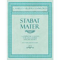 【预订】Stabat Mater - A Symphonic Cantata - For Soli, Chorus a
