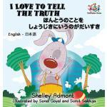 【预订】I Love to Tell the Truth: English Japanese Bilingual Ch