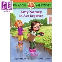 【中商原版】稀奇古怪小朱迪 王牌记者 Judy Moody and Friends Amy Namey in Ace R