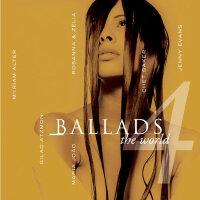 爵士乐精选发烧名曲品鉴―《Ballads 4 - The World爵士情歌4》