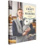 包邮The Craft and the Makers:Tradition with Attitude工匠之心 英文原版