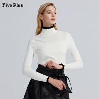 Five Plus女装高领套头毛衣女长袖打底衫镂空撞色花边百搭