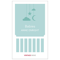 【Vintage Minis迷你人类学】Babies,孩子 Anne Enright作品节选 英文原版小说