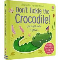 Don't Tickle the Crocodile! 尤斯伯恩 不要挠鳄鱼 动物绒毛触摸发声书 早教启蒙触摸英语绘本纸