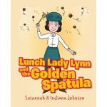 【预订】Lunch Lady Lynn and the Golden Spatula