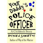 【预订】Your Daddy's a Police Officer