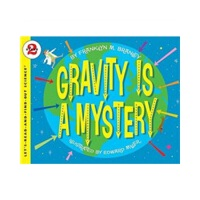 Gravity Is a Mystery (Let's Read and Find Out) 自然科学启蒙2:神秘的重