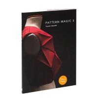 Pattern Magic 3奇异剪裁3 中道友子日本立体裁剪大师 裁剪系列图书原版 英文服装设计原版图书