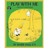 和我玩好吗?(1956年 凯迪克银奖绘本) 英文原版 Play with Me