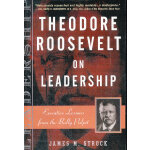 THEODORE ROOSEVELT ON LEADERSH(ISBN=9780761515395) 英文原版