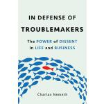 【预订】In Defense of Troublemakers The Power of Dissent in Lif