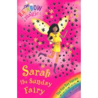 Rainbow Magic: The Fun Day Fairies 42: Sarah The Sunday Fairy 彩虹仙子#42:快乐仙子9781846161940