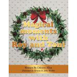 【预订】Magical Moments with Roy and Toni: Christmas Is on It's