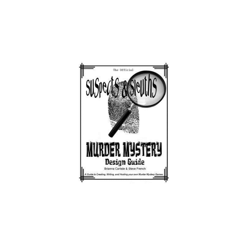 【预订】Suspects & Sleuth's Murder Mystery Design Guide: A Guide to Creating, Writing, and Hosting Your Own Murder Mystery Dinner Party Games 预订商品,需要1-3个月发货,非质量问题不接受退换货。