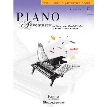 【现货】英文原版 菲伯尔钢琴基础教程(3B级):技艺 Piano Adventures: Level 3B: Technique & Artistry Book 9781616772895 国营进口!品质保证!