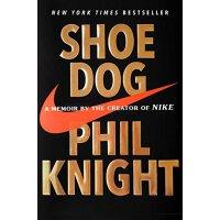 【英文原版】Shoe Dog: A Memoir by the Creator of Nike 鞋狗:耐克创始人菲尔・奈特亲笔自传(精装)