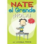 NATE EL GRANDE: A?HOLA!