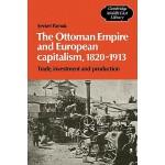 【预订】The Ottoman Empire and European Capitalism, 1820-1913: