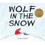 【现货】英文原版 雪地里的狼 Wolf in the Snow 2018年凯迪克金奖绘本 精装 48页 2-6岁适读