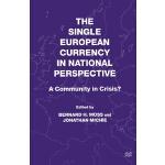 【预订】The Single European Currency in National Perspective: A