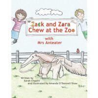 【预订】Zack and Zara Chew at the Zoo with Mrs Anteater