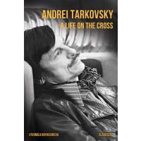 Andrei Tarkovsky:A Life on the Cross