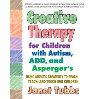 【预订】Creative Therapy for Children with Autism, Add, and Asp