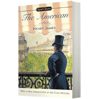 美国人 英文原版 The American 亨利 詹姆斯 英文版原版小说 现货正版进口英语书籍 心理现实主义 轻巧便携
