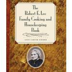 【预订】The Robert E. Lee Family Cooking & Housekeeping Book