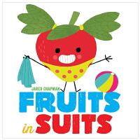 Fruits in Suits 穿西装的水果 英文原版 儿童绘本 启蒙童书