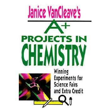 【预订】Janice VanCleave's A+ Projects in Chemistry  Winning Experiments for Science Fairs and Extra Credit 预订商品,需要1-3个月发货,非质量问题不接受退换货。