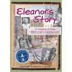 【预订】Eleanor's Story: An American Girl in Hitler's Germany