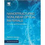【预订】Nanostructured Nonlinear Optical Materials 978012814303