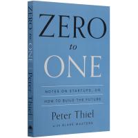 Zero to One 从零到一 英文版 经济管理畅销书 PayPal 彼得・蒂尔 英文原版 正版进口英语书籍