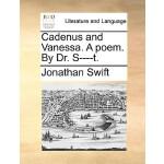 【预订】Cadenus and Vanessa. a Poem. by Dr. S----T.