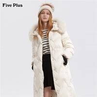 Five Plus女装狐狸毛领收腰连帽羽绒服女中长外套大衣过膝