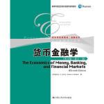 正版现货 米什金 货币金融学 英文版第11版第十一版双语教学教材 人民大学出版社 The Economics of M