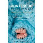 【预订】Montessori at Home Guide: A Short Introduction to Maria