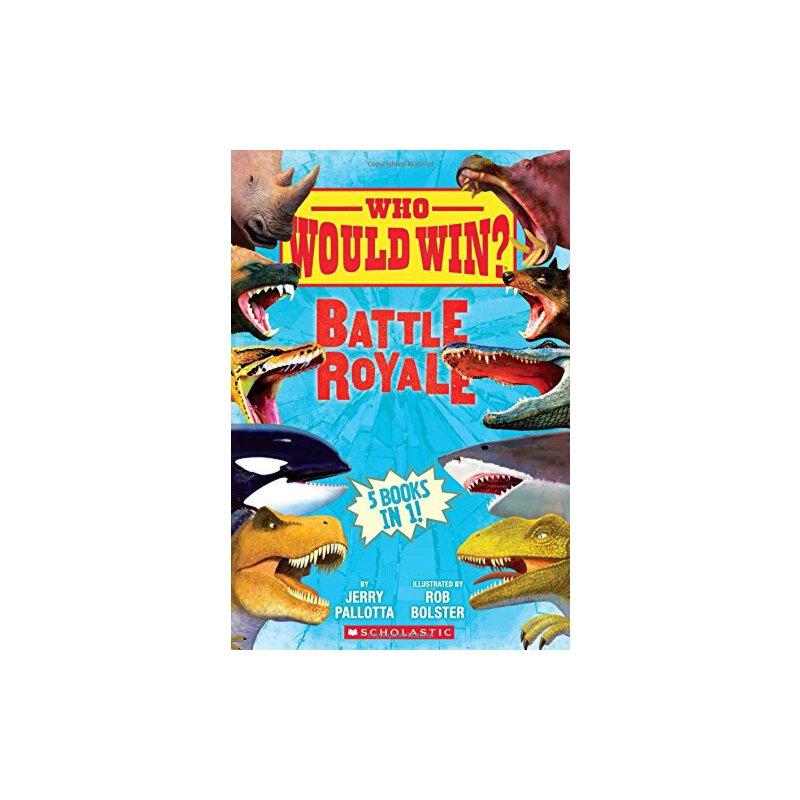 【现货】英文原版 猜猜谁会赢 精装 趣味动物科普读物 Who Would Win?: Battle Royale 6-8岁适读 9781338206777 国营进口!品质保证!