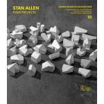 【预订】Stan Allen: Four Projects