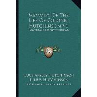 【预订】Memoirs of the Life of Colonel Hutchinson V1: Governor