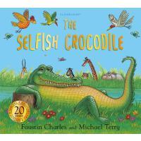 【预订】The Selfish Crocodile Anniversary Edition