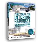 【新书店正版】Photoshop 室内设计――不用语言亦可沟通,【美】丁遂宁(Suining Ding)/著, 张臻、
