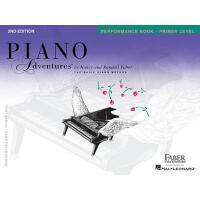 【现货】英文原版 菲伯尔钢琴乐谱 初级 演奏 Piano Adventures: Primer Level: Perfo
