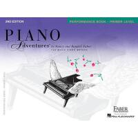 预售 英文原版 菲伯尔钢琴乐谱 初级 演奏 Piano Adventures: Primer Level: Perfor