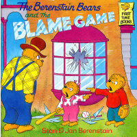 The Berenstain Bears and the Blame Game 《贝贝熊-推卸责任》 ISBN 978