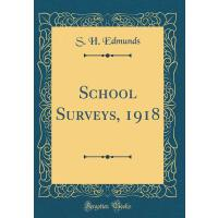 【预订】School Surveys, 1918 (Classic Reprint)