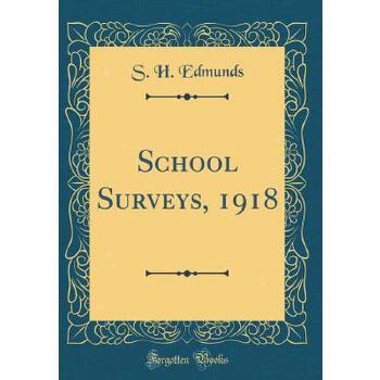 【预订】School Surveys, 1918 (Classic Reprint) 预订商品,需要1-3个月发货,非质量问题不接受退换货。